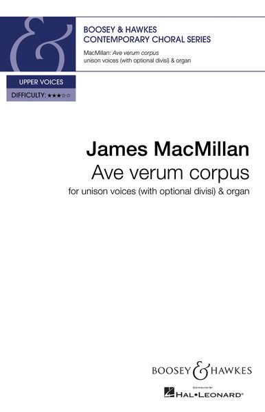 Ave Verum Corpus : For Unison (High Voice and Divisi) and Organ.