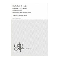 Sinfonia In G Major, GraunWV D:XII:109 : For Strings and Basso Continuo / Ed. Alejandro Garri.
