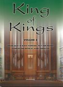 King of Kings : Organ Music of Black Composers, Past and Present, Vol. 3.
