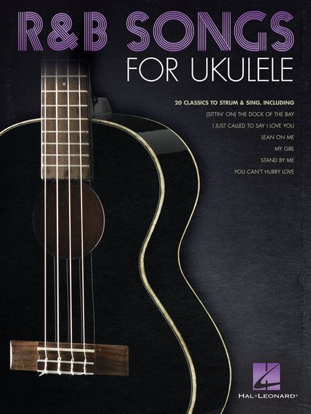 R&B Songs For Ukulele : 20 Classics To Strum and Sing.