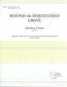 Beyond The Sequestered Grove : For Solo Marimba.