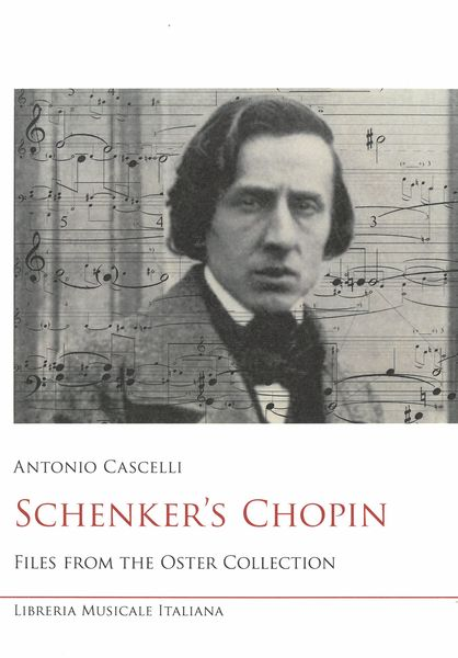 Schenker's Chopin : Files From The Oster Collection.