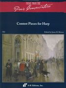 Contest Pieces : For Harp / edited by James R. Briscoe.