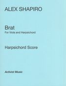 Brat : For Viola and Harpsichord (2013).