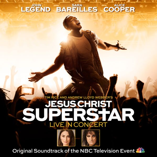 Jesus Christ Superstar : Live In Concert [Original Soundtrack of The NBC Television Event].