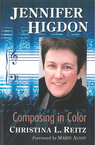 Jennifer Higdon : Composing In Color.