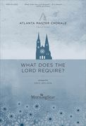 What Does The Lord Require? : For SAB and Piano.