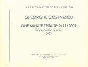 One Minute Tribute - 9/11/2001 : For Percussion Quartet (2002).