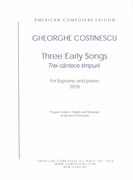 Three Early Songs - Trei Cântece Timpurii : For Soprano and Piano (2018).
