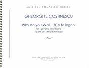 Why Do You Wail…/Ce Te Legeni : For Soprano and Piano (2002).