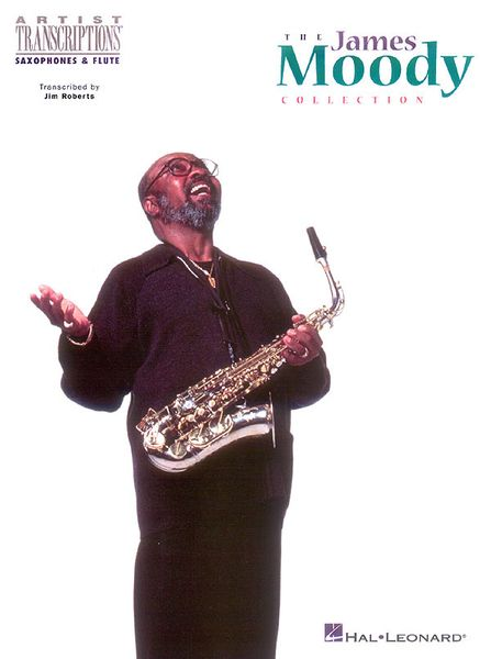 James Moody Collection : For Saxophones & Flute.