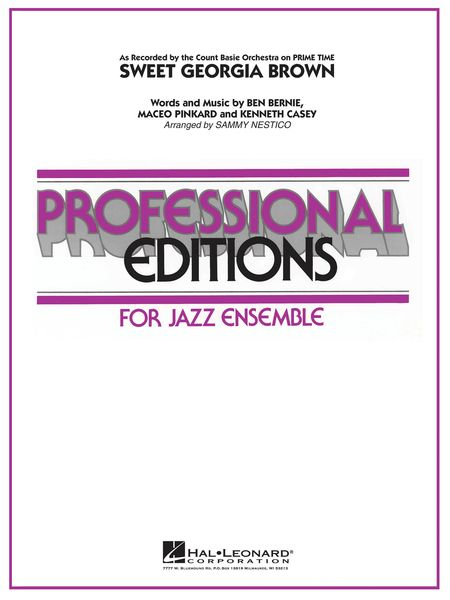 Sweet Georgia Brown (Authentic Count Basie Edition) : For Jazz Ensemble / arr. Sammy Nestico.