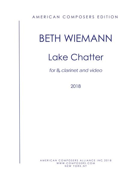 Lake Chatter : For B Flat Clarinet and Video (2018).