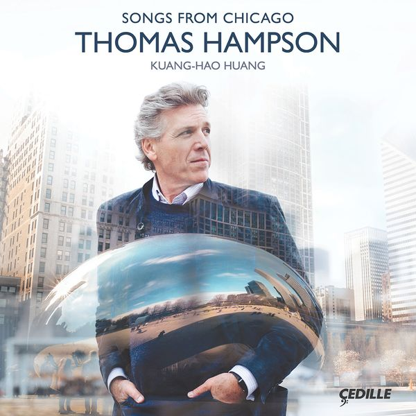 Songs From Chicago / Thomas Hampson, Baritone.