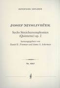 Six String Symphonies (Quintets), Op. 2 / edited by Daniel E. Freeman and James A. Ackerman.