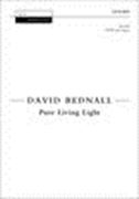 Pure Living Light : For SATB and Organ.