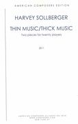 Thin Music/Thick Music : Two Pieces For Twenty Players (2011).