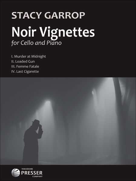 Noir Vignettes : For Cello and Piano.
