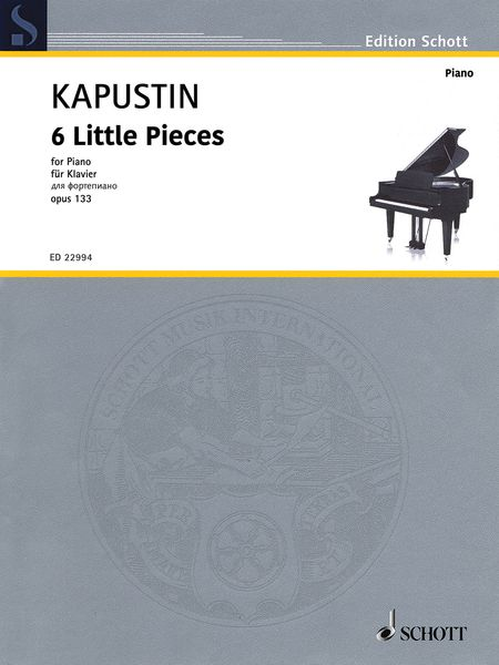 6 Little Pieces, Op. 133 : For Piano (2007).