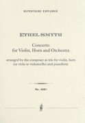 Concerto : For Violin, Horn and Orchestra / arr. by The Composer As A Trio For Violin, Horn & Piano.