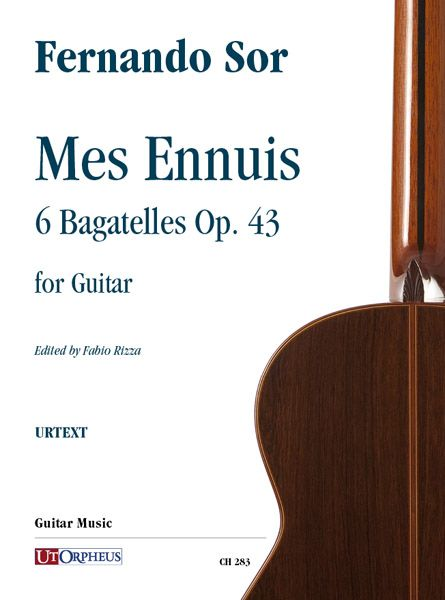 Mes Ennuis, Op. 43 : 6 Bagatelles For Guitar / edited by Fabio Rizza.
