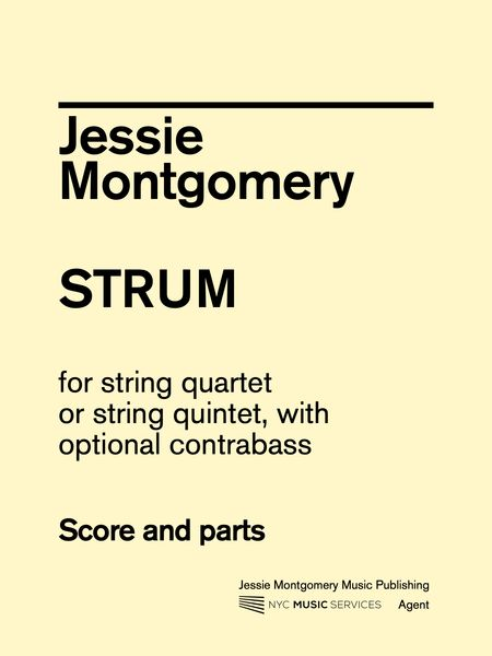Strum : For String Quartet, Or String Quintet With Optional Contrabass.