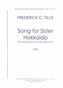 Song For Sister Hokkaido : For Brass Quintet and Latin Percussion (2008).