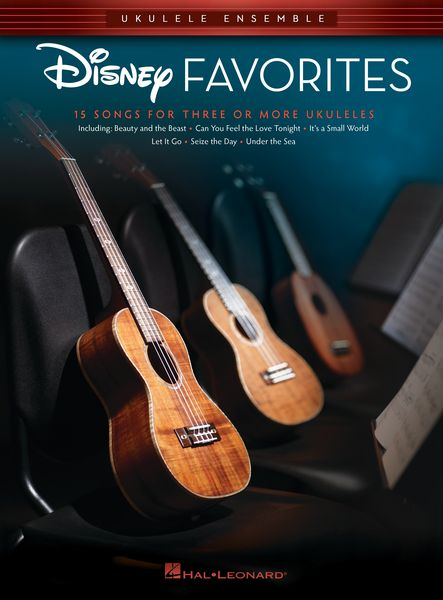 Disney Favorites : 15 Songs For Three Or More Ukuleles / arranged by Chad Johnson.