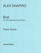 Brat : For Alto Saxophone and Piano (2013) [Download].