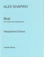 Brat : For Violin and Harpsichord (2013) [Download].