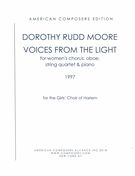 Voices From The Light : For Women's Chorus, Oboe, String Quartet and Piano (1997).