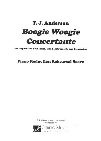 Boogie Woogie Concertante : For Improvised Solo Piano, Wind Instruments and Percussion.
