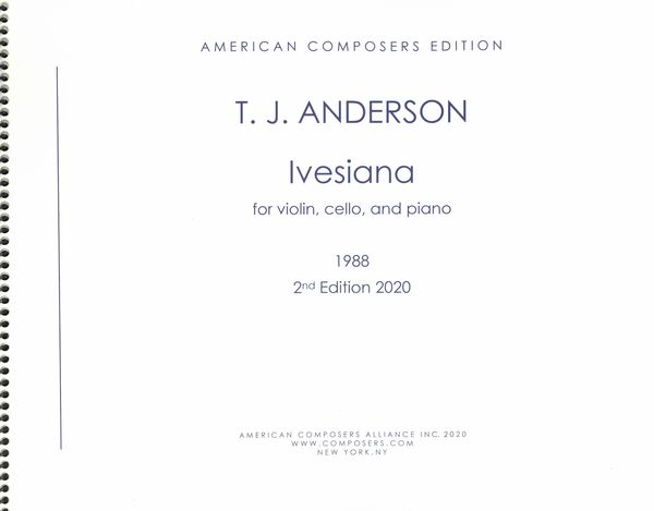 Ivesiana : For Violin, Cello and Piano (1987) - 2nd Edition 2020.