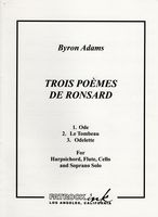 Trois Poemes De Ronsard : For Harpsichord, Flute, Cello and Soprano Solo [Download].