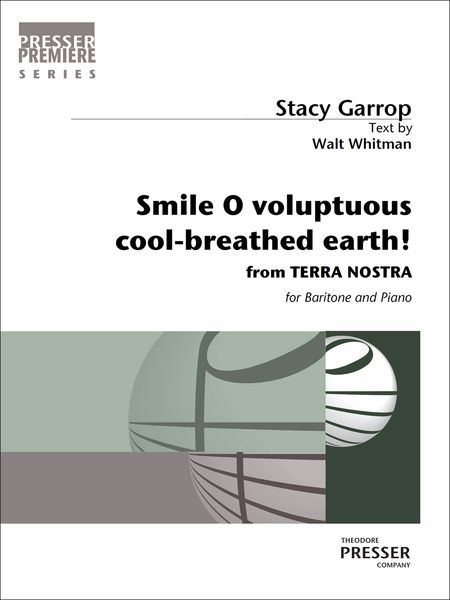 Smile, O Voluptuous Cool-Breathed Earth! : For Baritone and Piano (2014).