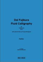 Fluid Calligraphy : Für Violine Solo (2010) / With Optional Video by Tomoya Yamaguchi.
