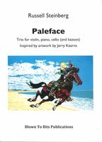 Paleface, Op. 81 : Trio For Violin, Piano, Cello (and Kazoos).
