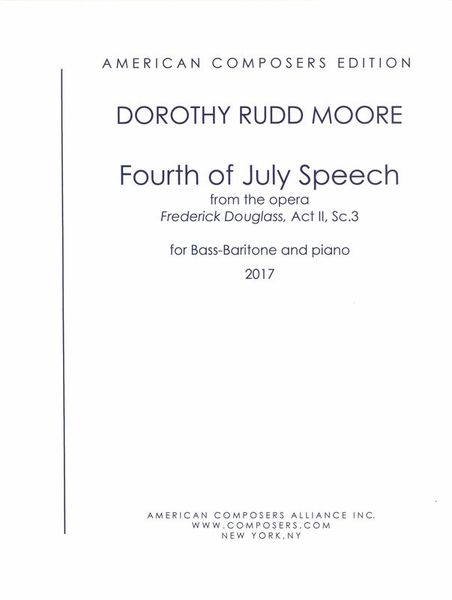 Fourth of July Speech, From The Opera Frederick Douglass : For Bass-Baritone and Piano (1984).