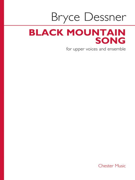 Black Mountain Song : For Upper Voices and Ensemble.