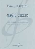 Magic Circus : Pour Ensemble De Saxophones.