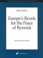 Europe's Revels For The Peace of Ryswick / edited by Michael Burden.