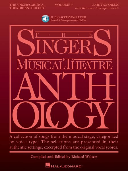 Singer's Musical Theatre Anthology, Vol. 7 : For Baritone/Bass / edited by Richard Walters.