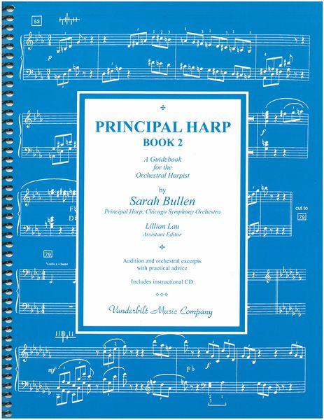 Principal Harp, Book 2 : A Guidebook For The Orchestral.
