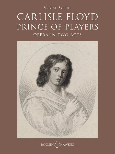 Prince of Players : Opera In Two Acts.