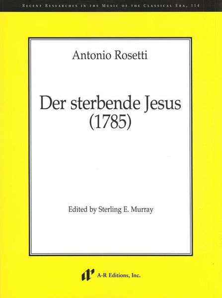 Sterbende Jesus (1785) / edited by Sterling E. Murray.