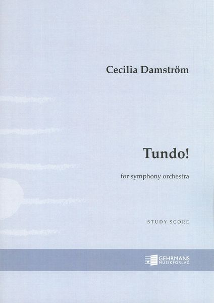 Tundo!, Op. 49 : For Symphony Orchestra (2018).