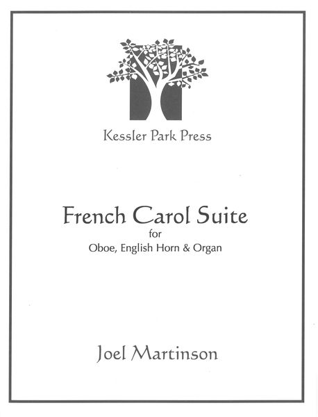 French Carol Suite - Three Movements For Oboe, English Horn & Organ.