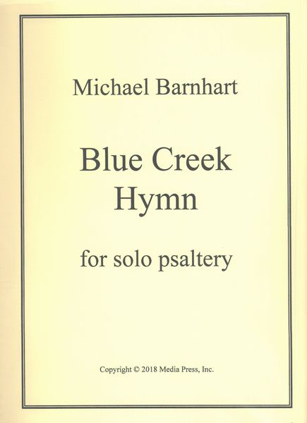 Blue Creek Hymn : For Solo Psaltery.