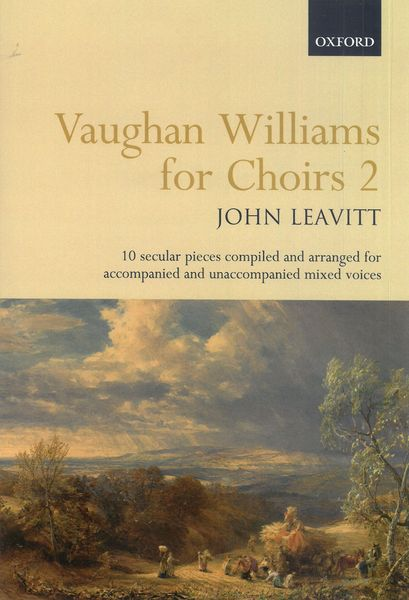 Vaughan Williams For Choirs 2 : 10 Secular Pieces compiled and arranged For Mixed Voices.