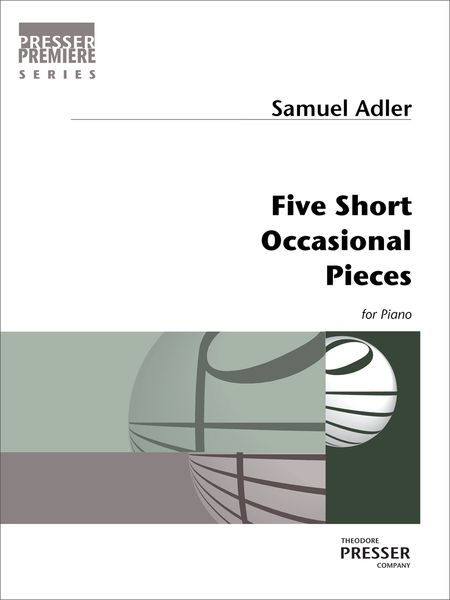 Five Short Occasional Pieces : For Piano.